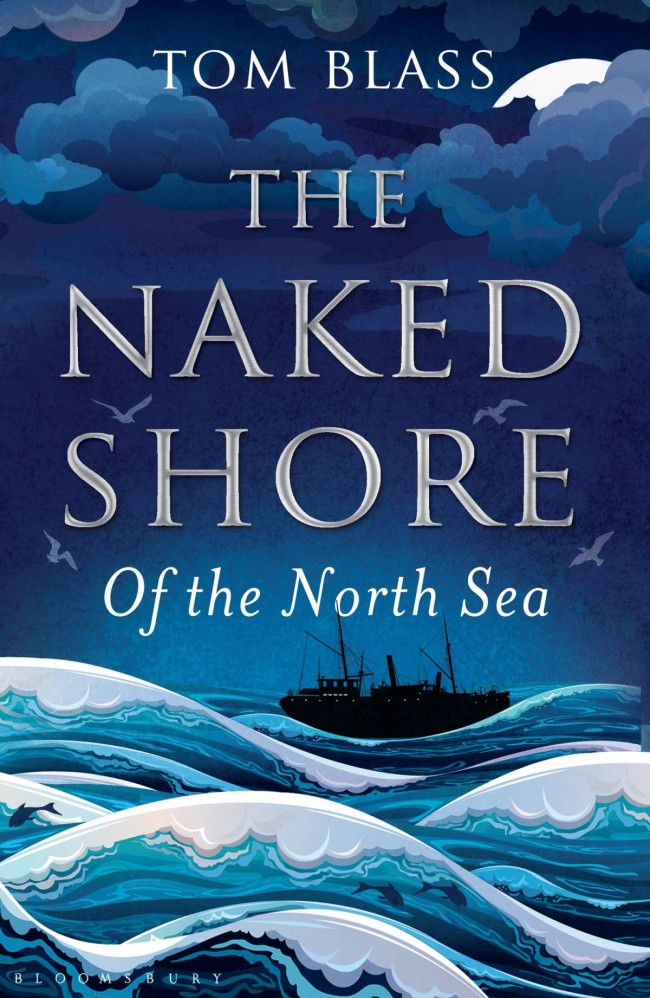 The Naked Shore of the North Sea by Tom Blass